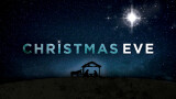 Advent Devotion - Christmas Eve